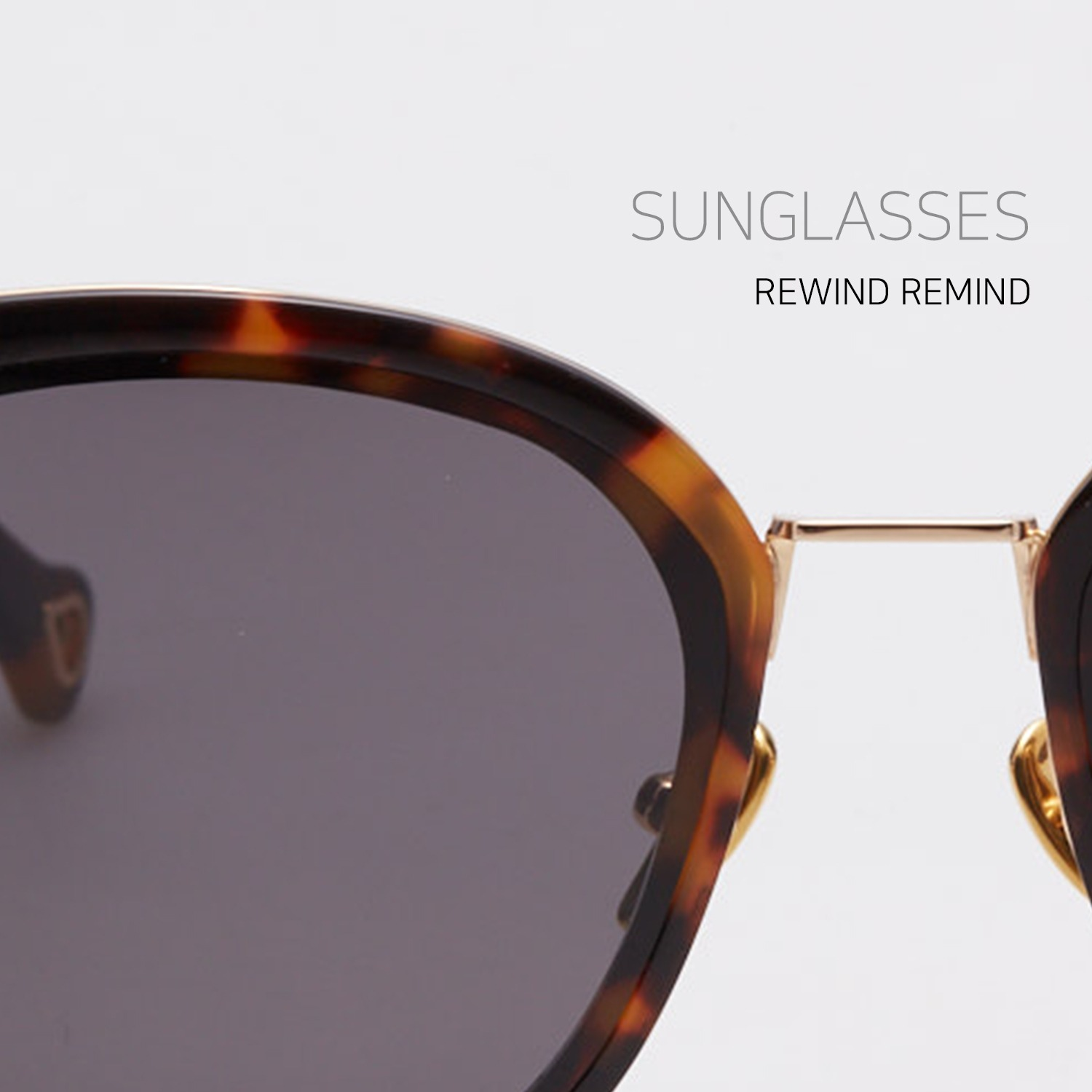SUNGLASSES _ REWIND REMIND